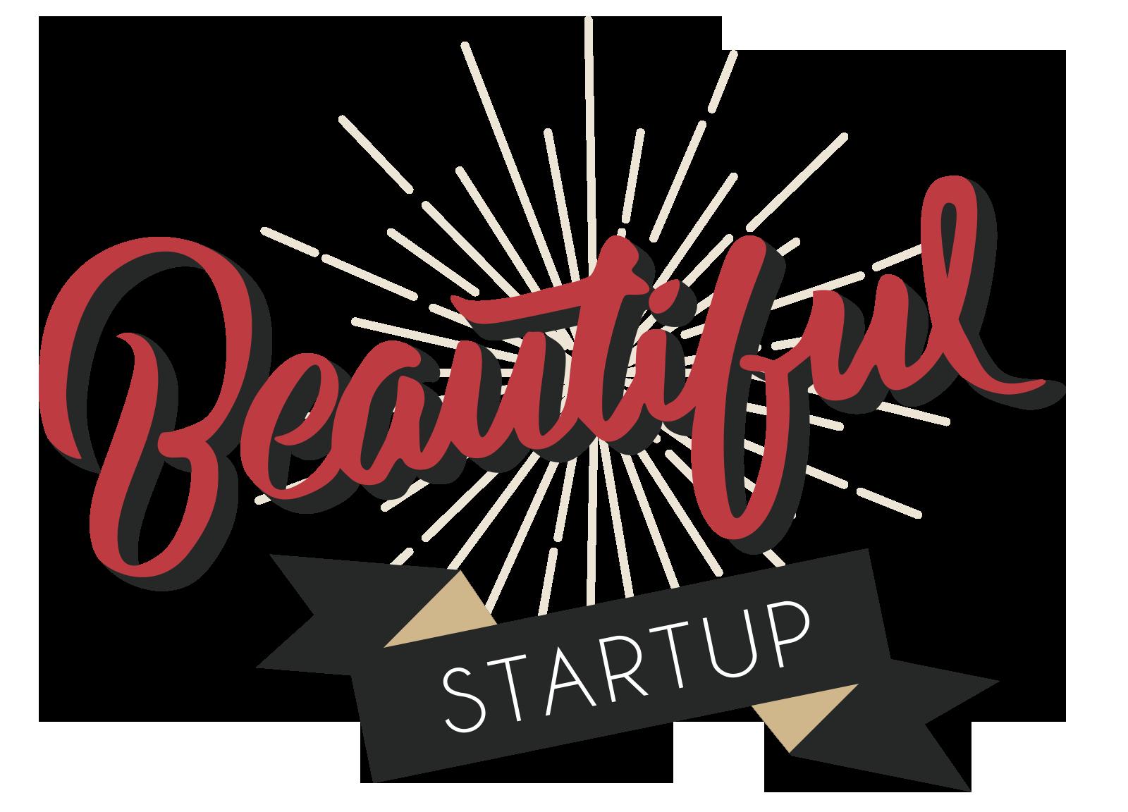 Beautiful Startup